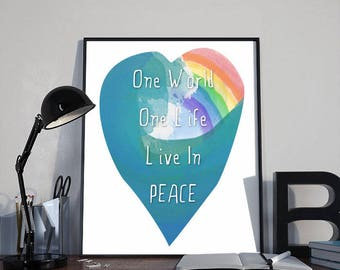 Art Print Poster, One World One Life Live in Peace, Rainbow INSTANT DOWNLOAD Printable, Home Decor, Inspirational, Ocean, Gift, 8x10 inches