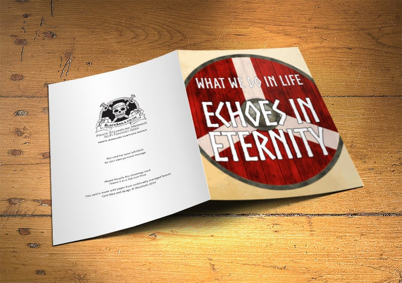 Viking Greetings Card What we do in Life Echoes in Eternity image 0