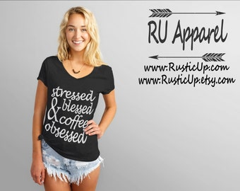 Stressed Blessed & Coffee Obsessed Shirt, Coffee Shirt, Blessed Shirt, Mom Life, V-neck Shirt, trendy cool mom gifts, Mother's Day, Birthday