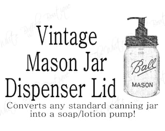 DIY Mason Jar Soap Dispenser Pump with Vintage Black lid.  Rustic Home Decor. Farmhouse Decor. Rustic. Soap Dispenser. Jar Not Included
