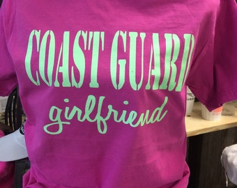 Custom Coastguard Wife, Girlfriend, Sister, Mom, or Daughter Comfort Colors Short Sleeve