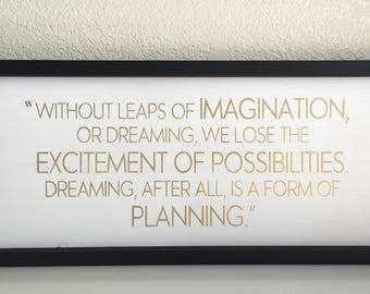Wood Sign • Without Leaps of Imagination