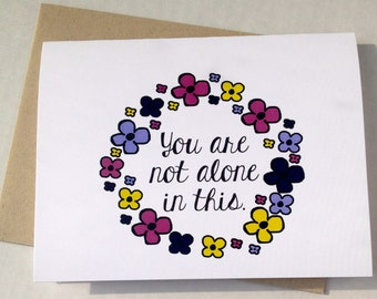 Thinking of You Card - Support Card - Not Alone