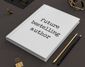 Future Bestselling Author Hardcover Journal Matte