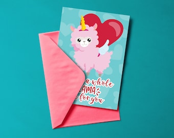 PRINTABLE GREETING CARD - I've Got a Whole Llama Love For You - Greeting Card - For That Special Someone - Gift for Loved One