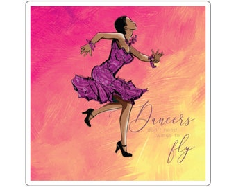 Dancers Don't Need Wings to Fly African-American Square Stickers