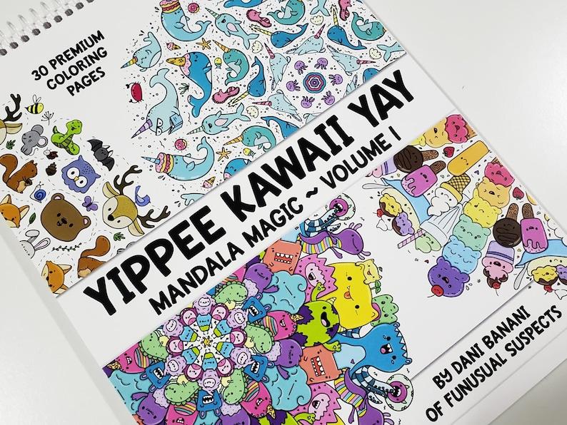 Yippee Kawaii Yay Coloring Book Mandala Magic Adult Coloring image 0