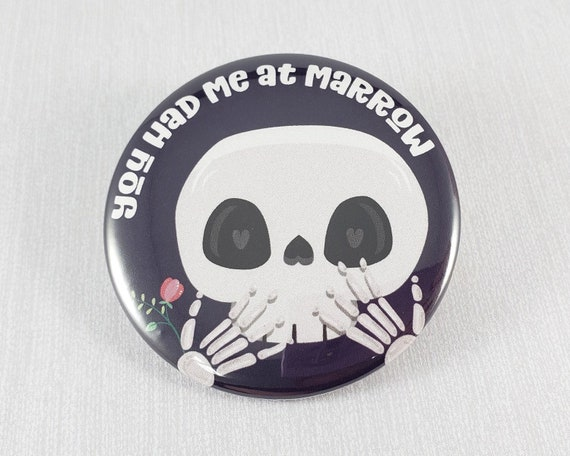Skull Button, Skull Magnet, You Had me At Marrow Pun, Pinback Buttons,  Backpack Accessory, Cute Skull Gift, Gift for Her, Fridge Magnet