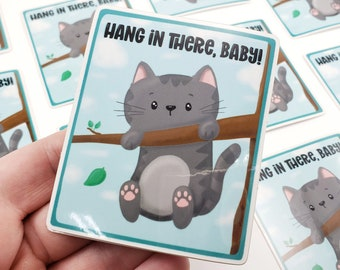 Hang in There Baby Cat Sticker, S0027, Kawaii Cat Stickers, Vinyl Decal, Laptop Sticker, Laptop Decal, Small Gift Idea, Kitty Decal