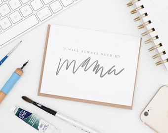 Mother of the bride card etsy i will always need my mama greeting card mothers day card mother of the bride gift wedding day card gifts for mom mama greeting card m4hsunfo