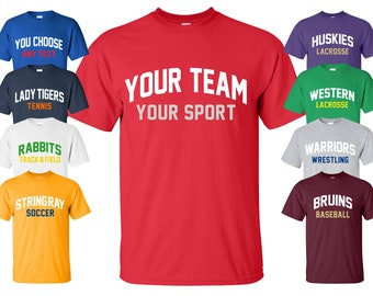 cf905859df2 Sports Team T-Shirt with Your Custom Text | Available in Sizes S-4XL |  Available in 30 Colors