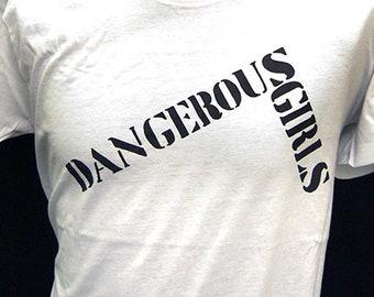 Dangerous Girls - Dangerous Girls - T-Shirt
