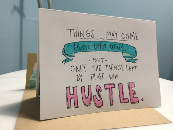 Hustle do work handdrawn greeting card blank for your message etsy image 0 m4hsunfo