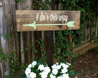 Wedding Directional Signs, I dos this way sign, Wedding Signs, Directional Signs, Wedding Decor, Wedding Signs