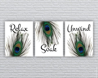 INSTANT DOWNLOAD Peacock Feathers BATHROOM Wall Art Relax Soak Unwind Printable Decor Prints Set Of 3 8x10