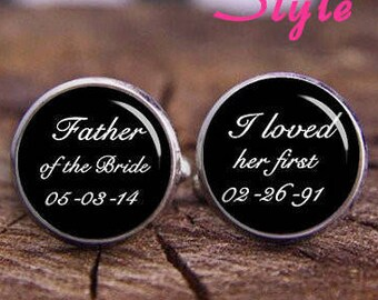 Father Of The Bride Cufflinks, Personalized Cufflinks, I Loved Her First Cufflinks, Monogram Cufflinks, Custom Any Text or Photo, Dad's Gift