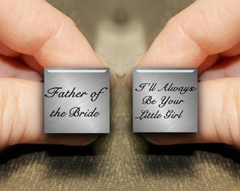 Personalized Cuff Links, Custom Square Cuff Links, Father Of The Bride, I'll Always Be Your Little Girl, Custom Wedding Cufflink, Groom Gift