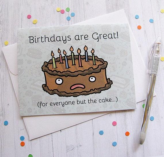 Funny Birthday Card Birthday Cake Card Cute Greeting Card Sad Etsy