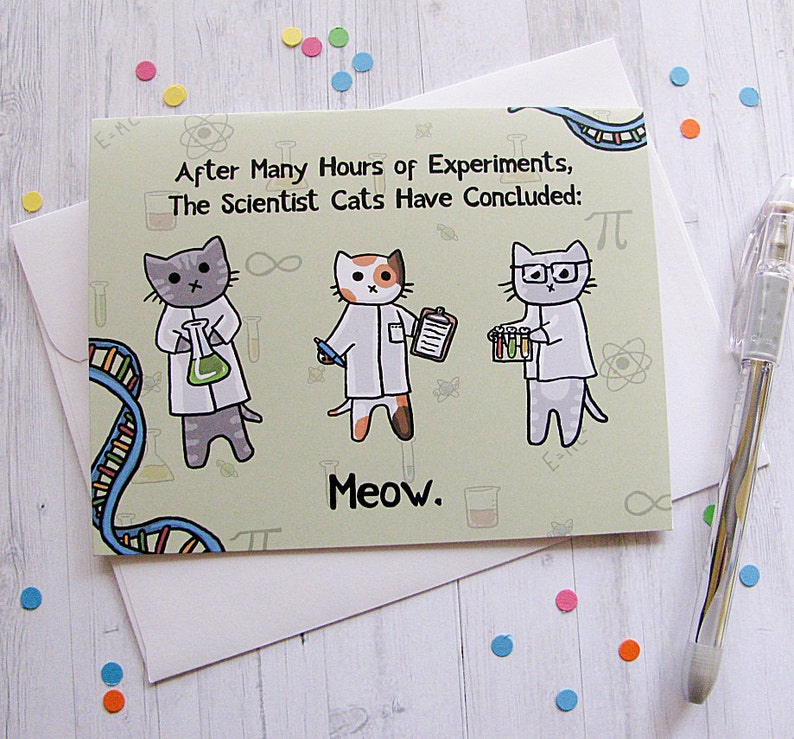 Funny Cat Card Any Occasion Card Cute Greeting Card Science image 0