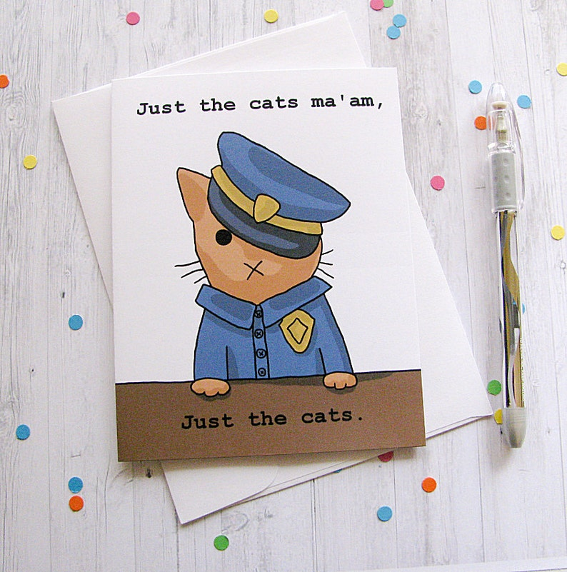 Cute Cat Card Any Occasion Card Cute Greeting Card Police image 0