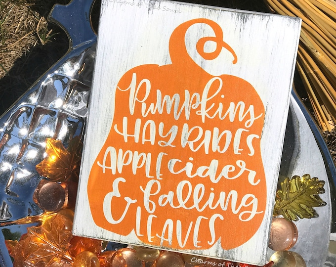 Pumpkin Sign - Mini Sign - Fall Sign - Thanksgiving Sign - Farmhouse Sign - Autumn Sign - Hand Painted - Hayrides - Falling Leaves