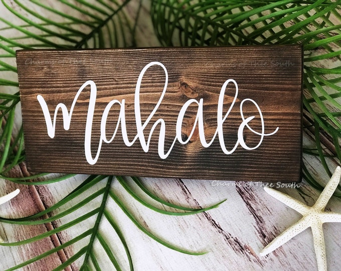 Mahalo Sign - Mahalo Wedding Sign - Hawaii - Rustic Sign - Photo Prop - Thank You Cards - Beach Wedding Sign - Hand Lettered
