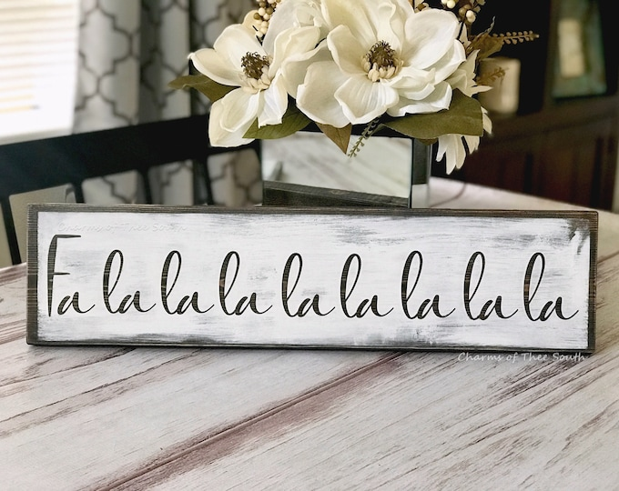 Fa La La La La - Wood Sign - Rustic Christmas Decor - Christmas Sign - Holiday Sign - Holiday Decor