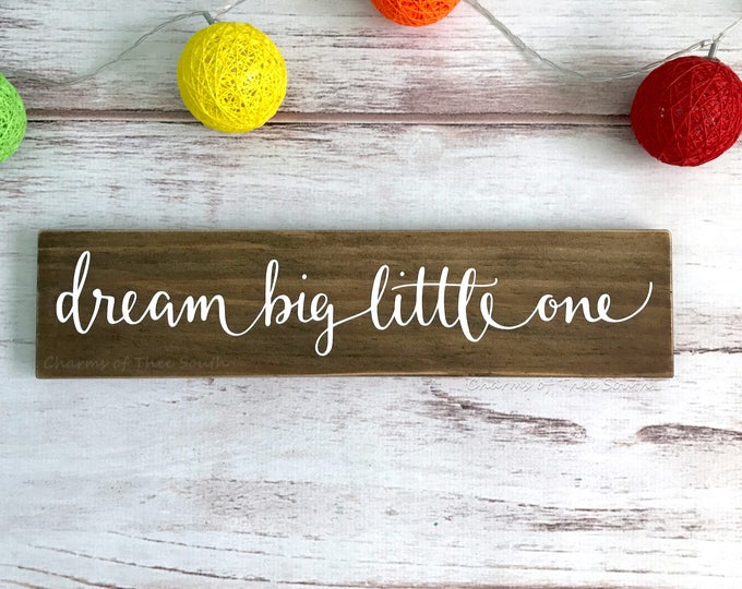Dream Big Little One - Home Decor Sign - Nursery Wall Decor - Neutral Nursery Decor - Baby Shower Gift Idea - Wooden Wall Sign - Children's