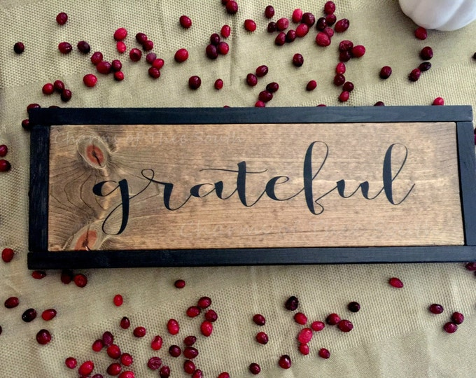 Grateful Wood Sign - Grateful Wood Framed Sign - Farmhouse Sign - Wood framed Sign - Rustic Wall Decor - Farmhouse Wall Decor