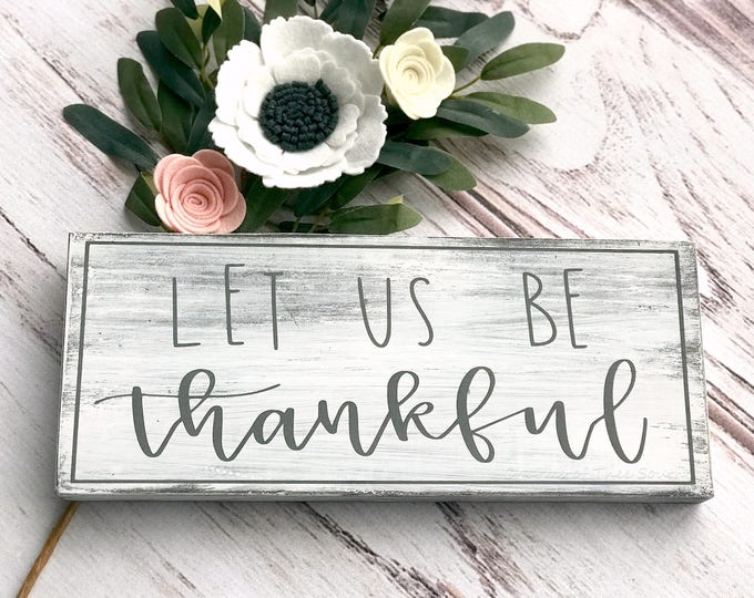 Thankful Sign - Dining Room Signs - Farmhouse Style Sign - Thanksgiving Signs - Wood Sign - Rustic Decor