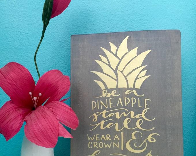 Pineapple Sign - Pineapple Wall Art - Be A Pineapple Stand Tall - Hawaiian Nursery - Handmade in Hawaii - Gift - Hawaiian - Wood Sign