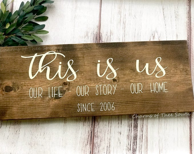This Is Us Sign - This Is Us - Family Sign - Our Life Sign - Our Love Sign - Our Story Sign - Wedding Gift - Housewarming Gift