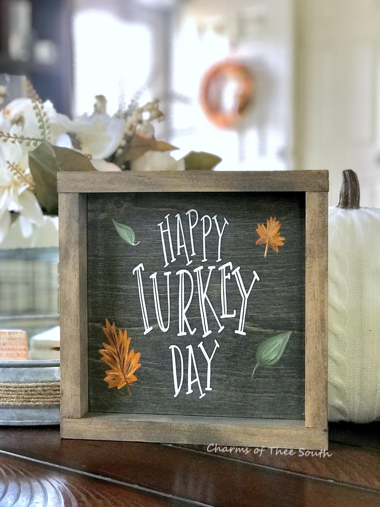 Happy Turkey Day Sign