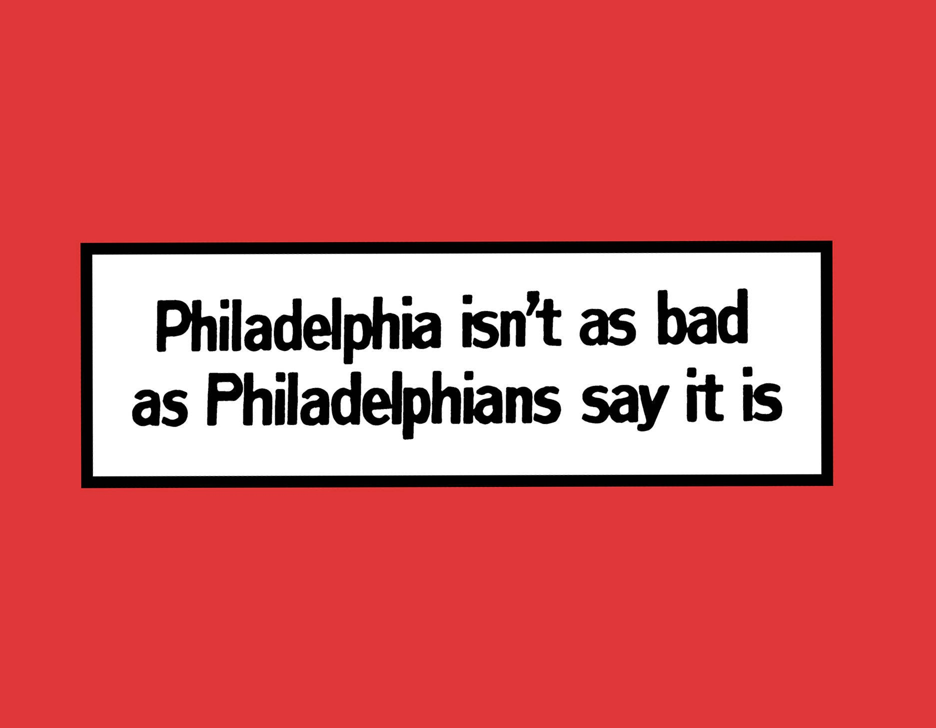 Philadelphia Isn\'t As Bad As Philadelphians Say It Is | Etsy