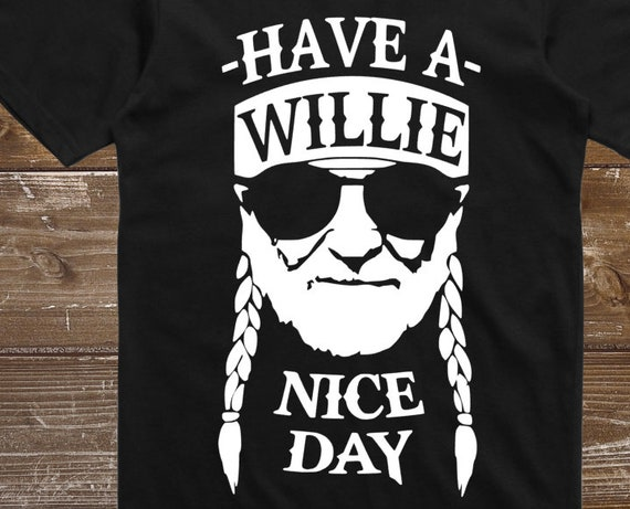Have A Willie Nice Day Willie Nelson Inspired Throwback Original Unisex T-Shirt akH4I6e2mG