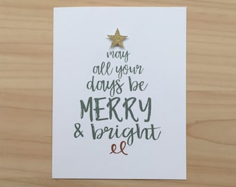 Christmas Card, Holiday Card, May All Your Days Be Merry and Bright, Christmas Tree Card