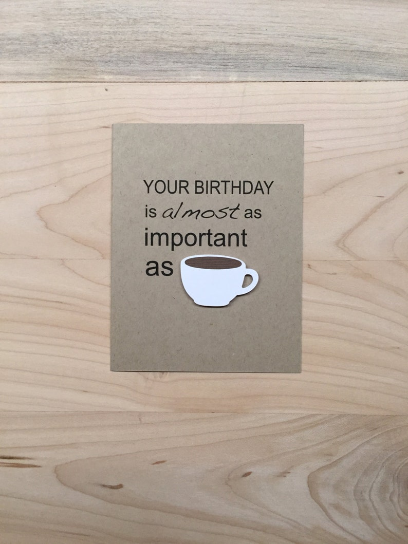 Funny Coffee Birthday Card Lover