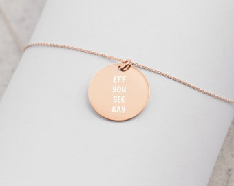 Eff You See Kay Engraved Silver Disc Necklace