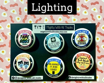 """BUTTON PACKS Tech Crew Merit Badges, Set of 6, 1-1/2"""" Pin Back Button, Backstage, Crew Gifts, Technical Theatre, Tech Gifts, lighting, sound"""