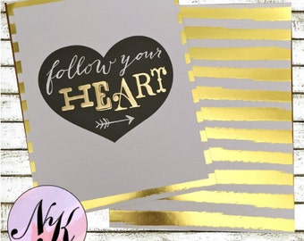 Gold Foil Cover, Follow Your Heart, Planner Cover, quotecover,inspiration print,Framable art,use with Erin Condren Planner(TM),Happy Planner
