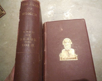 RARE 1867 The Iliad of Homer Earl Of Darby Third Edition Clean Good 2 VOLUMERS