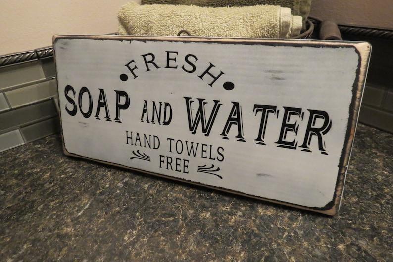 Farmhouse Bathroom Decor Fresh Soap and Water Bathroom Sign image 0