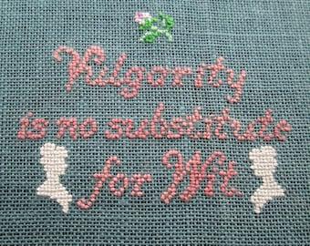 Dowager Wisdom #1 Cross Stitch Pattern (digital PDF) - Downton Abbey quote