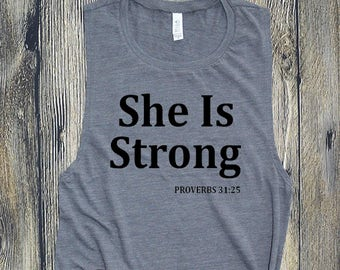 She Is Strong Muscle Tee, Proverbs, Workout Tank, Gym shirt, Yoga, shirt