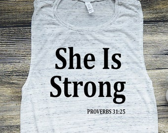 Muscle Tee, She Is Strong Muscle Tank, Proverbs, Workout Tank Top, Gym shirt, Yoga, shirt