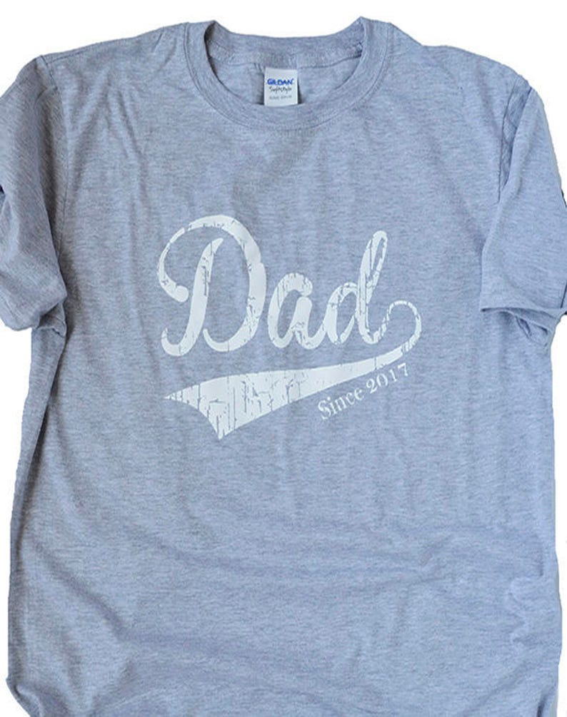 c45be2be0 Dad To Be Shirt Dad Since 2017 or 2018 Shirt Shower Gift | Etsy