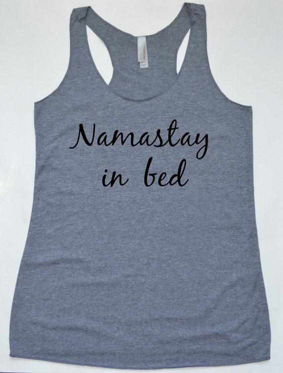 Namastay dans le lit Shirt Top Gym débardeur coussinage Barre  64ac00bfd41