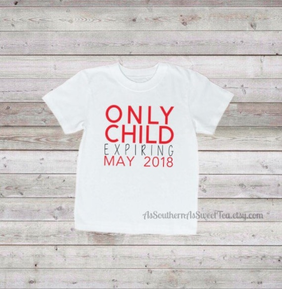 Only Child Expiring Only Child Big Brother Big Sister Baby Etsy