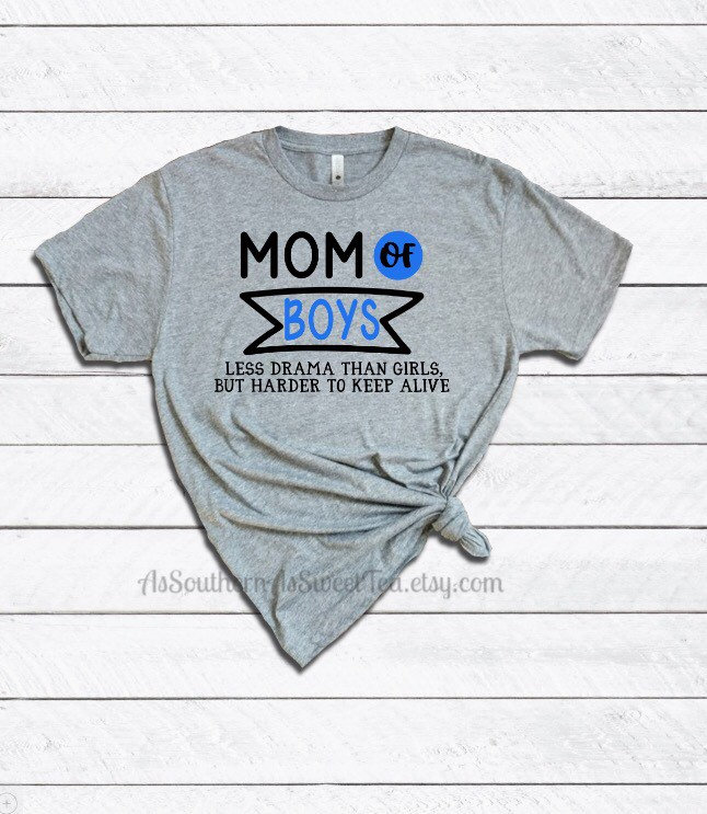 48803fd9 Mom of boys less drama than girls but harder to keep alive | Etsy