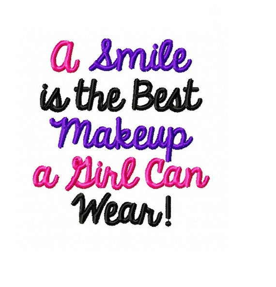 A Smile Is The Best Makeup A Girl Can Wear Machine Etsy